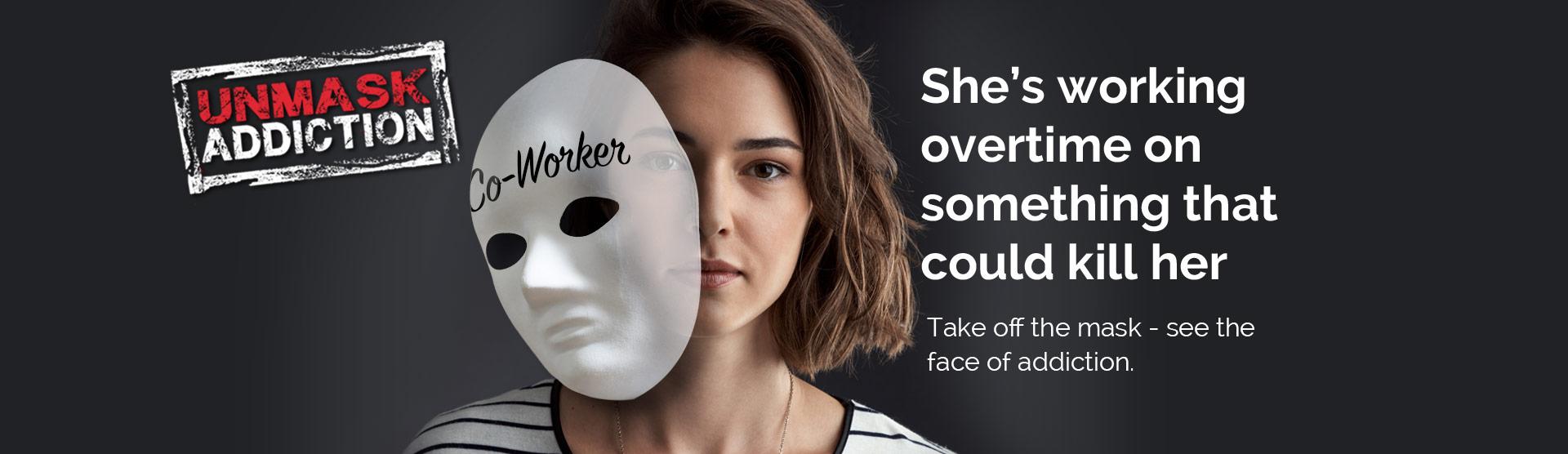 UnmaskAddiction-Home-Sliders_Coworker